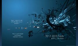 2012-2013 Tech @ SIHS