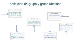 Copy of definicion de grupo y grupo abeliano.
