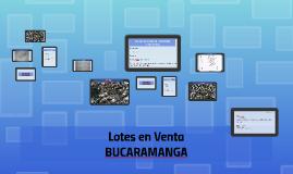 Presentación Lotes en Venta - BUCARAMANGA