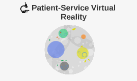 Patient-Service Virtual Reality