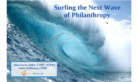 Surfing the Next Wave of Philanthropy (v.5)
