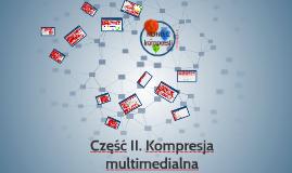 Część 2. Kompresja multimedialna
