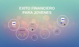 EXITO FINANCIERO PARA JOVENES