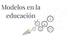 Modelos en la educación