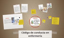 Copy of Codigo de conducta en enfermeria