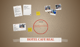 HOTEL CAFE REAL