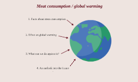 Why is meat comsumption responsible for global warming?