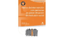 Marco de intervención con personas en grave situación de exclusión social