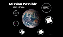 Mission Possible: Open Campus