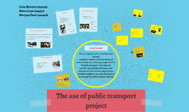 The use of public transport approach