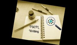 Copy of TOEFL Writing