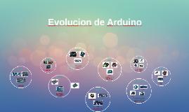 Copy of Evolucion de Arduino