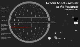 Genesis 12-50: Promises to the Patriarchs