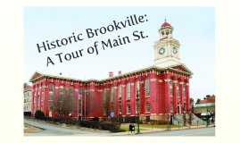 ED 620 Digital Story: Historic Brookville