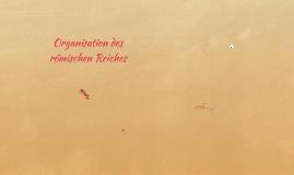 Organisation desrömischen Reiches