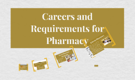 Careers and Requirements for Pharmacy