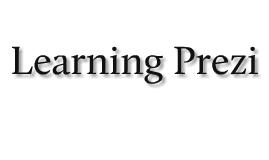 learning PREZI
