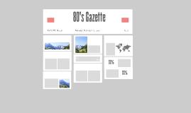 80's Gazette