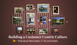 Building a Customer Centirc Culture