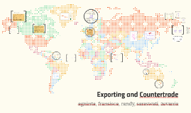 Exporting and Countertrade