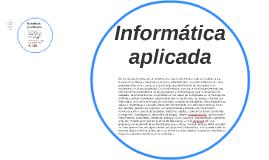 En los inicios del proceso de información, con la informátic