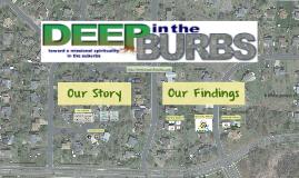 Deep in the Burbs Workshop