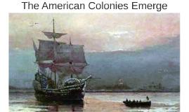 The American Colonies Emerge
