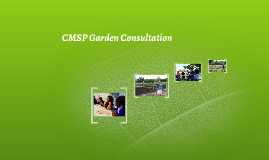 CMSP Garden Consultation