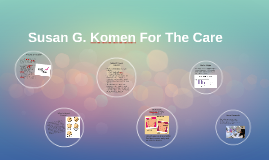 Susan G. Komen For The Care