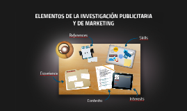 ELEMENTOS DE LA INVESTIGACIÓN PUBLICITARIA Y DE MARKETING
