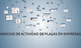 INDICIOS DE ACTIVIDAD DE PLAGAS EN EMPRESAS