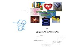 Leyes del Estado Gaseoso y Mezclas Gaseosas