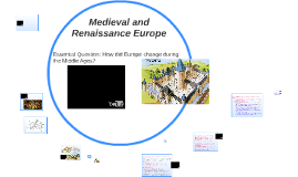 Medieval and Renaissance Europe