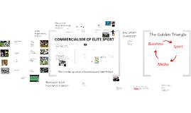 Commercialism of Elite Sport
