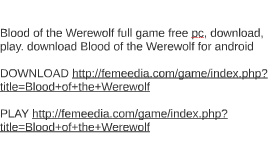 Blood of the Werewolf full game free pc, download, play. dow