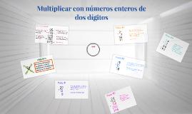 Multiplicar con números enteros de varios dígitos