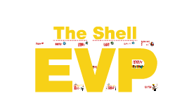 Introducing the Shell EVP