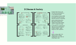 D Society and Disease