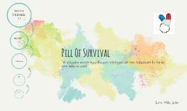 Pill of Survival