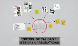 Copy of CONTROL DE CALIDAD EN BEBIDAS CARBONATADAS