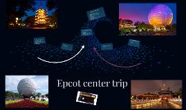 Epcot center trip