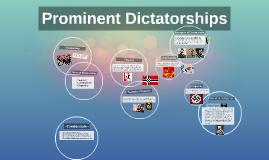 Prominent Dictatorships