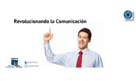 Copy of Copy of Revolucionando la Comunicación