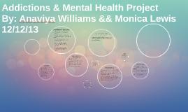 Addictions & Mental Health Project