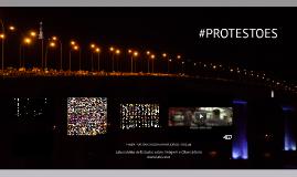 Copy of #protestoes