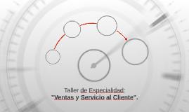 Ventas y Servicio al Cliente