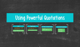 Using Powerful Quotaions