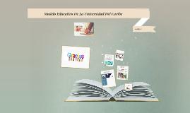 Modelo Educativo De La Universidad Del Caribe
