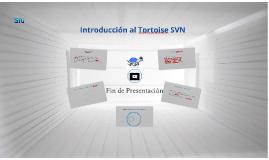 Introducción al Tortoise SVN