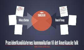 Præsidentkandidaternes kommunikation til det Amerikanske fol